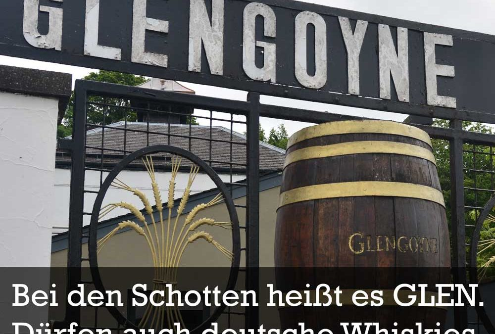 "Scotch Whisky Association klagt: Darf ein deutscher Whisky ""Glen"" heißen?"